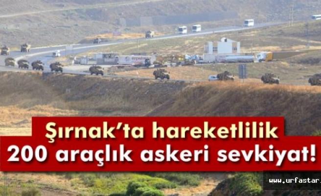 Şırnak'a 200 araçlık askeri sevkiyat
