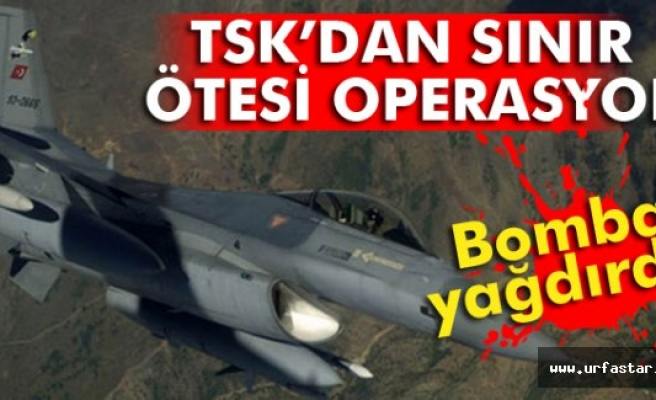 TSK bomba yağdırdı