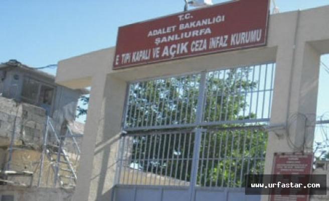 Urfa Cezaevi ile ilgili şok iddia…