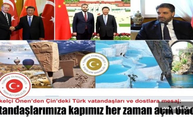 Önen'den Çin'deki Türklere mesaj...