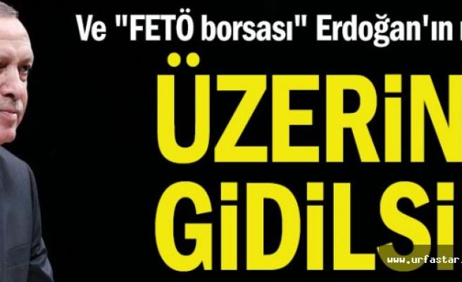 """""""FETÖ borsası"""" Erdoğan'ın masasında: Üzerine gidilsin"""