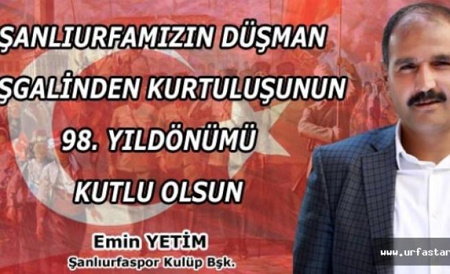 Başkan Yetim'den kurtuluş mesajı