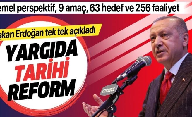 Erdoğan Yargı reformunu açıkladı...