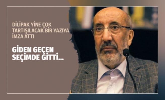 DİLİPAK'TAN AĞIR ELEŞTİRİ...