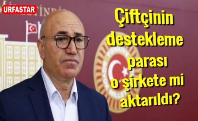 Urfalı Vekilden şok iddia!