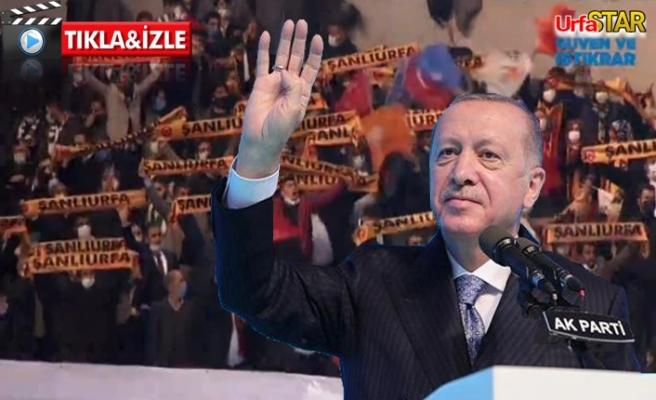 Erdoğan Urfalılara seslendi...