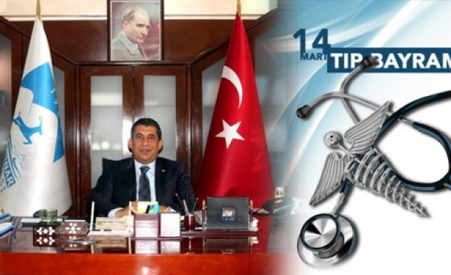Başkan Atilla'dan 14 Mart Tıp Bayramı Mesajı