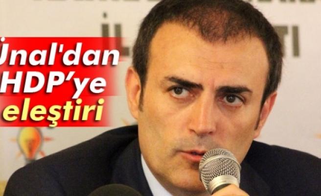 Ünal'dan HDP'ye sert eleştiri