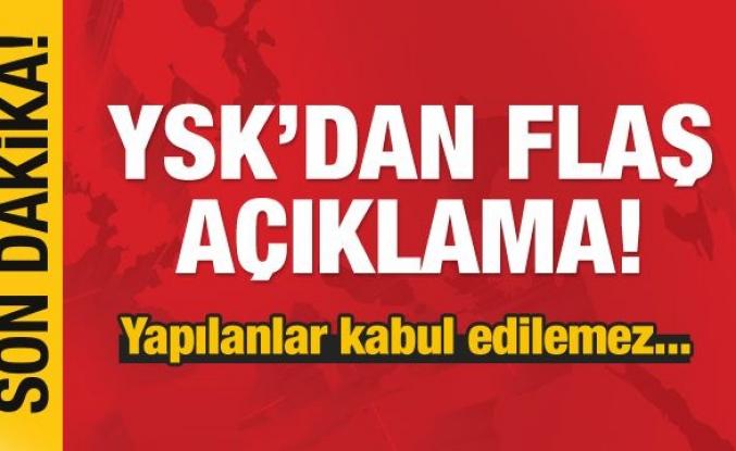 YSK'DAN FLAŞ AÇIKLAMA...