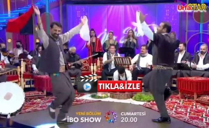 İbo Show'da Urfa rüzgarı esecek